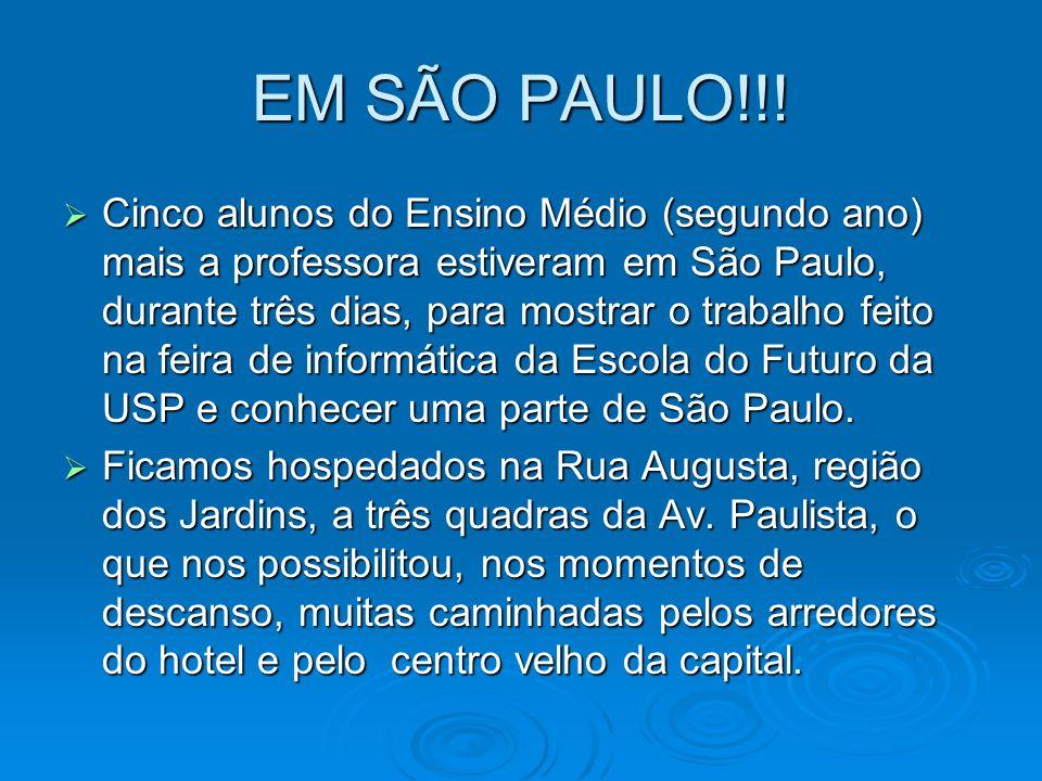 EM SÃO PAULO!!!