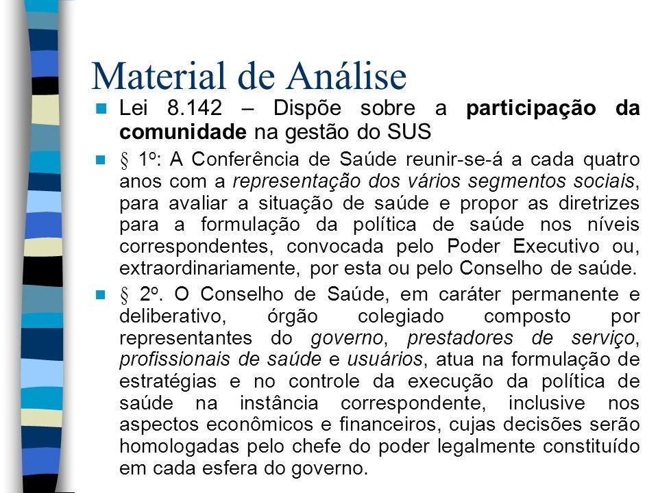 Material de Análise Lei 8.142 – Dispõe sobre a participação da comunidade na gestão do SUS