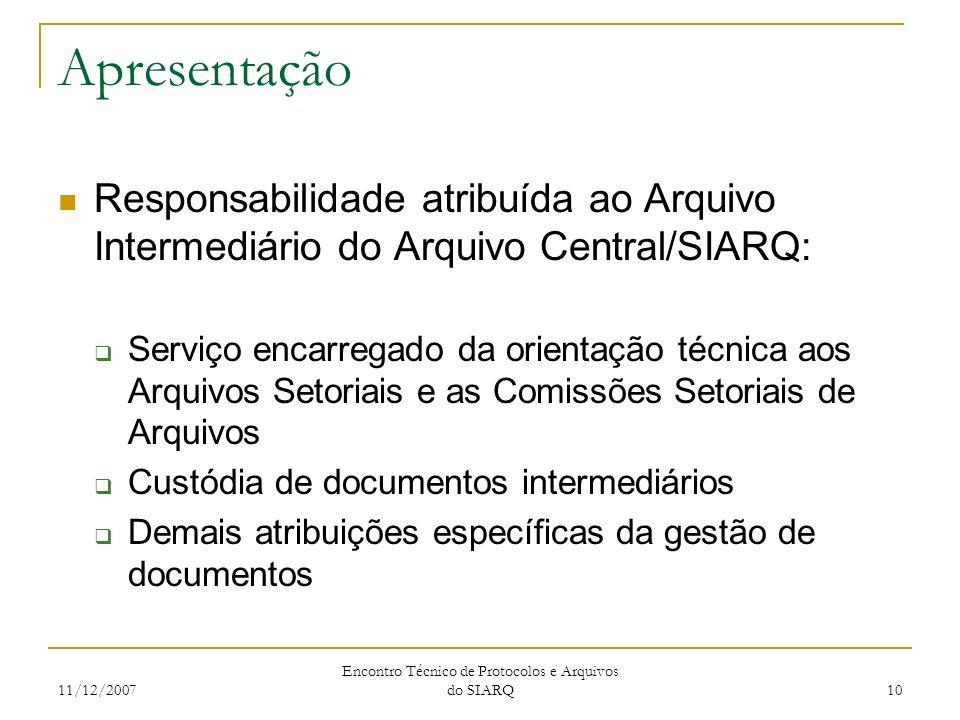 Encontro Técnico de Protocolos e Arquivos do SIARQ