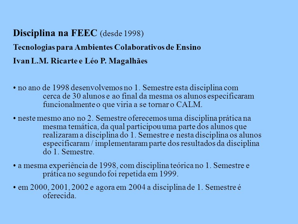 Disciplina na FEEC (desde 1998)