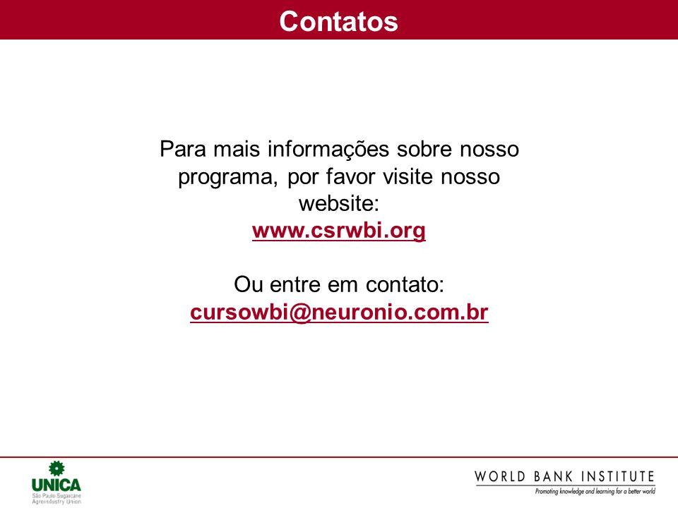 Contatos Para mais informações sobre nosso programa, por favor visite nosso website: www.csrwbi.org.