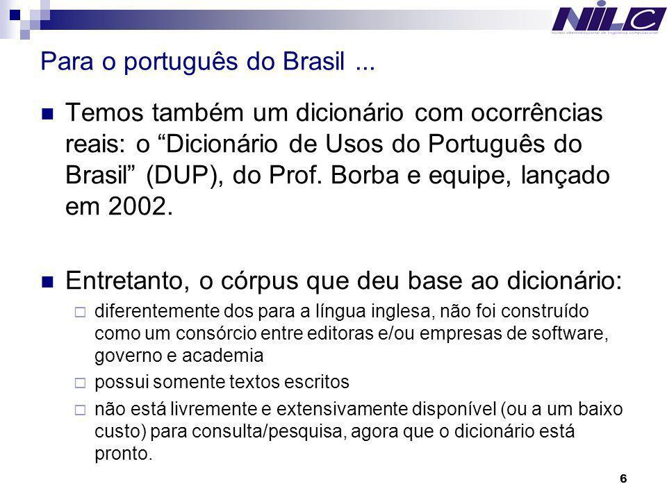 Para o português do Brasil ...