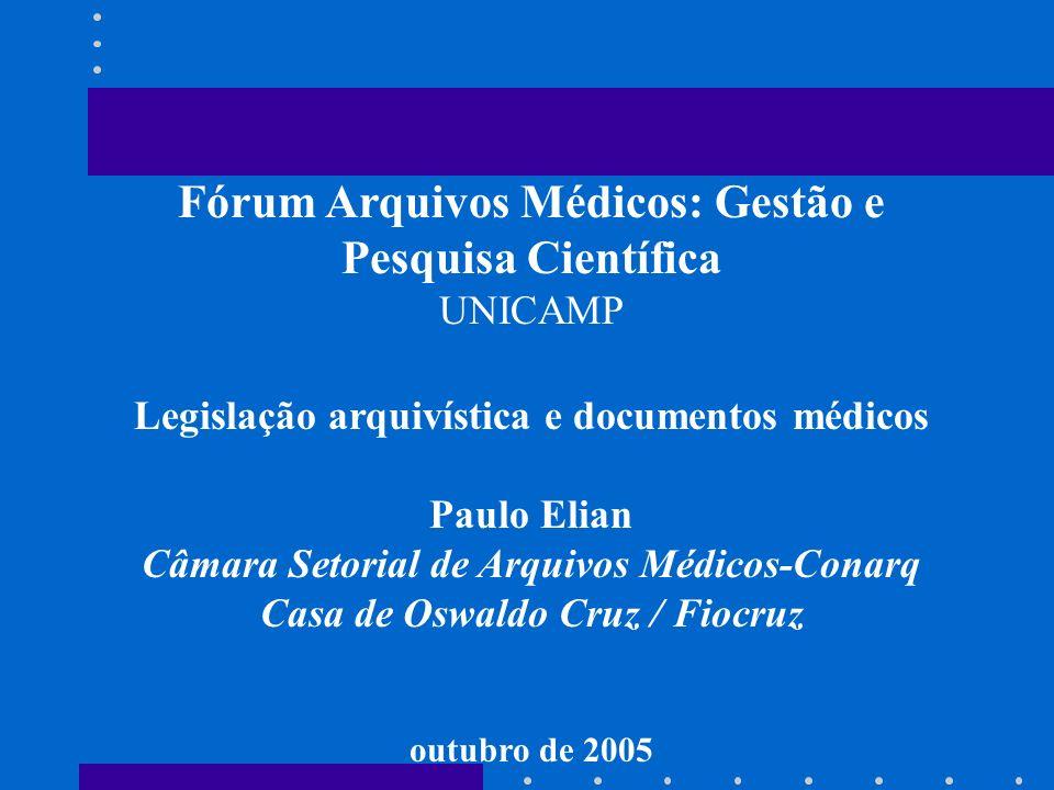 Fórum Arquivos Médicos: Gestão e Pesquisa Científica