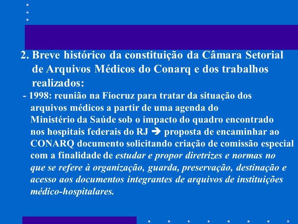 2. Breve histórico da constituição da Câmara Setorial