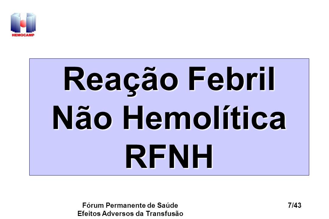Reação Febril Não Hemolítica RFNH