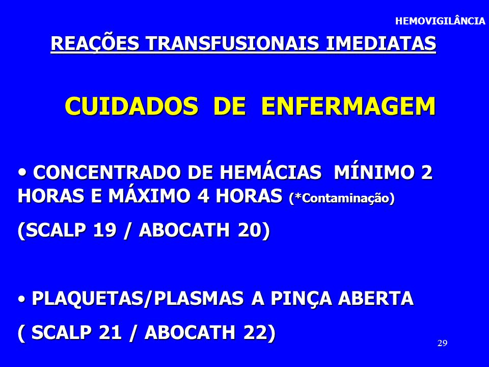 REAÇÕES TRANSFUSIONAIS IMEDIATAS CUIDADOS DE ENFERMAGEM
