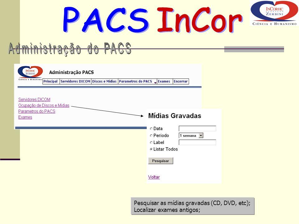 PACS InCor Administração do PACS