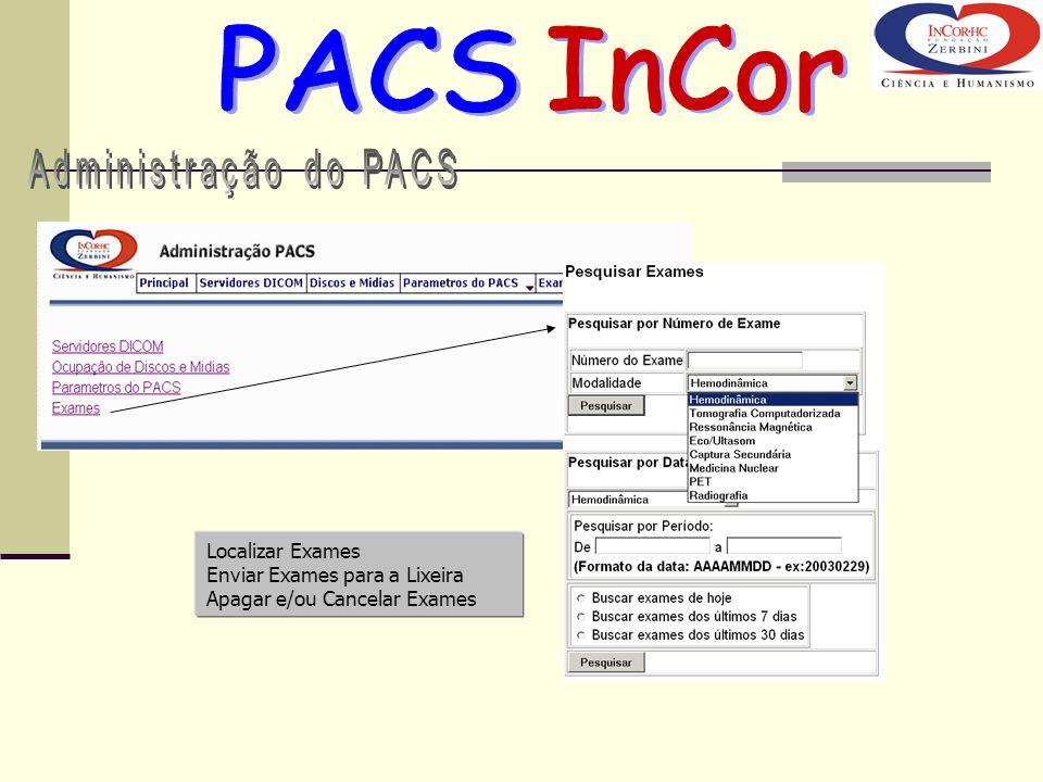 PACS InCor Administração do PACS Localizar Exames