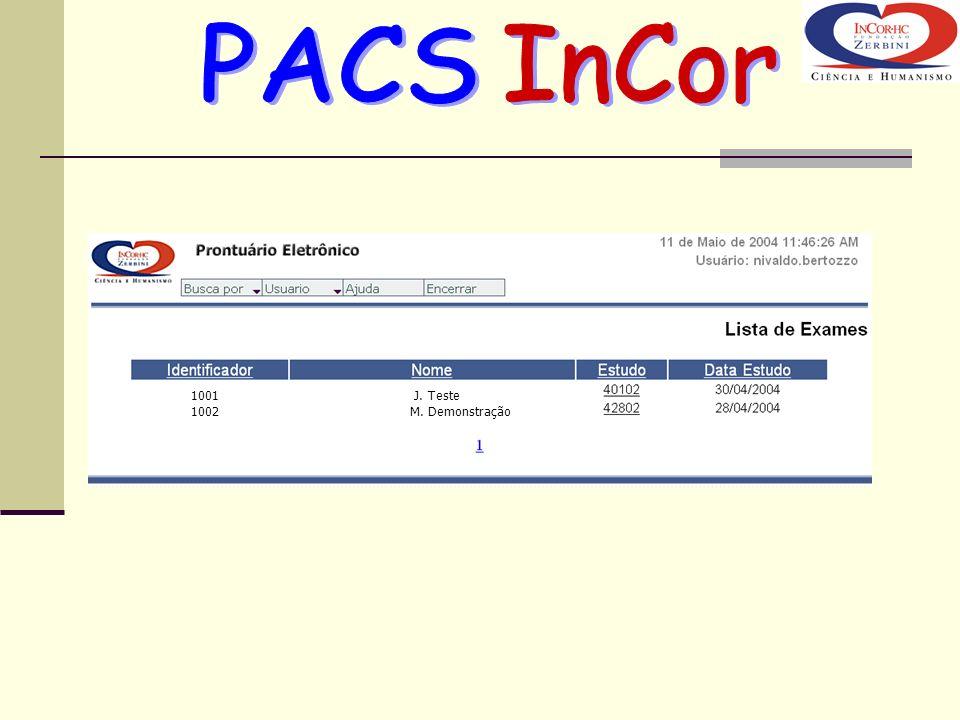 PACS InCor J. Teste M. Demonstração