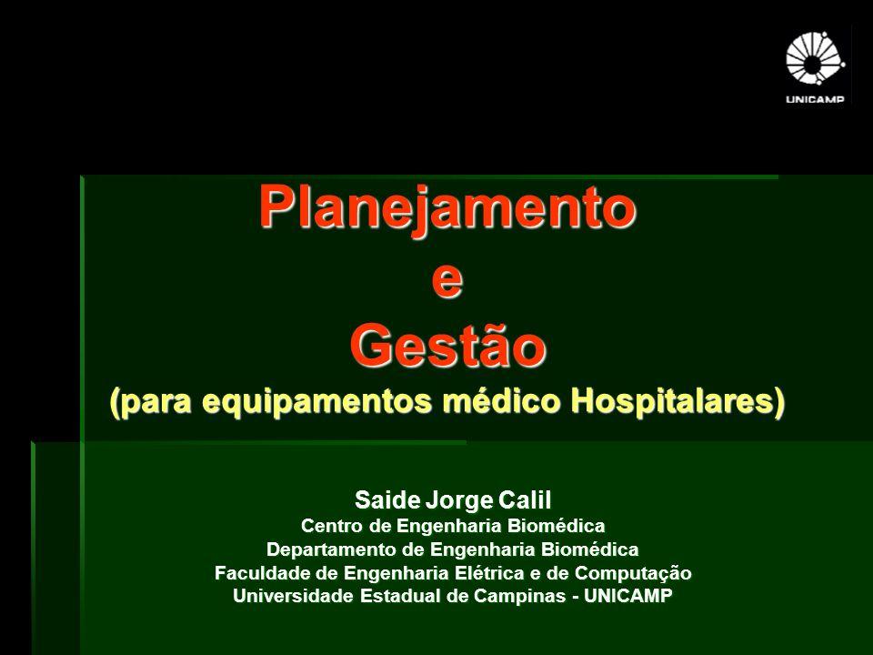 Planejamento e Gestão (para equipamentos médico Hospitalares)