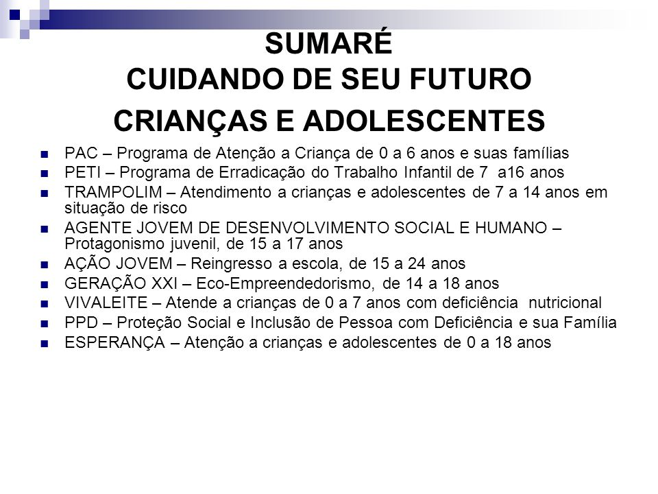 SUMARÉ CUIDANDO DE SEU FUTURO CRIANÇAS E ADOLESCENTES