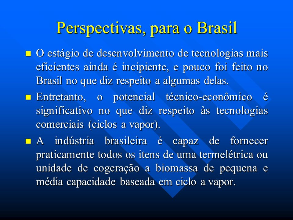 Perspectivas, para o Brasil