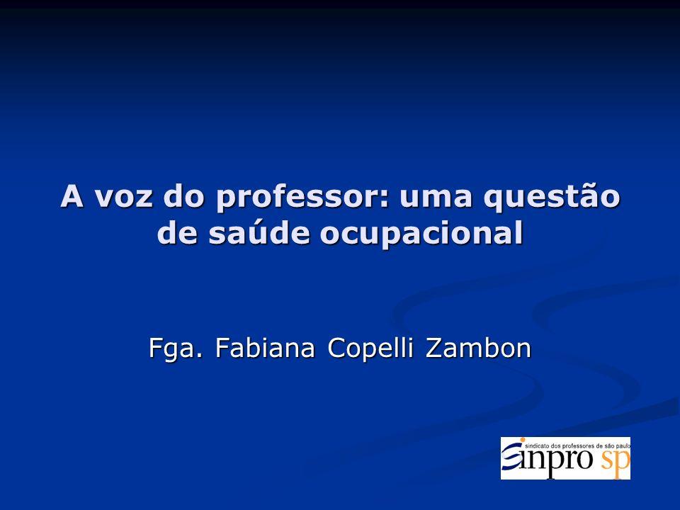 A voz do professor: uma questão de saúde ocupacional