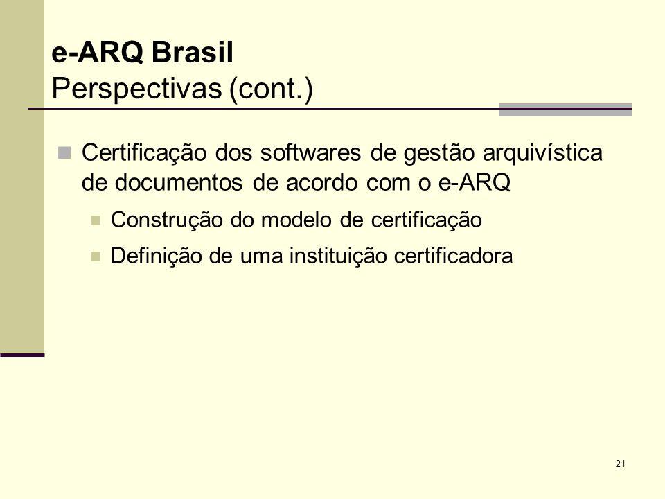 e-ARQ Brasil Perspectivas (cont.)
