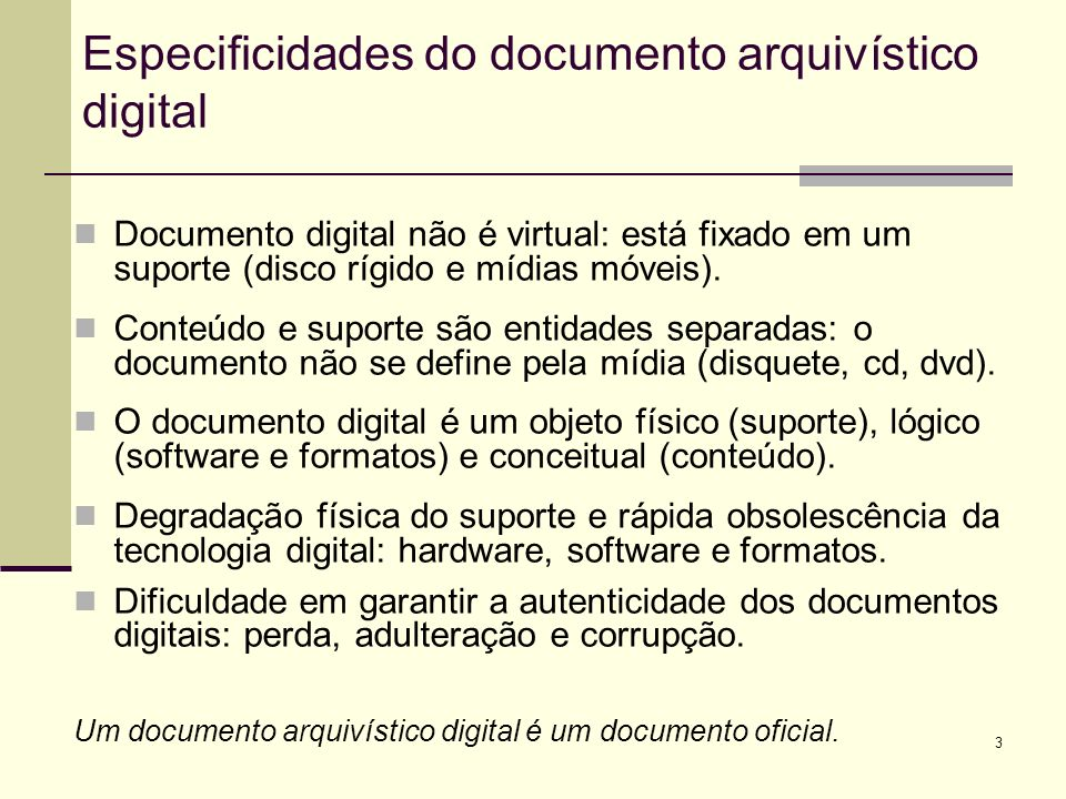 Especificidades do documento arquivístico digital