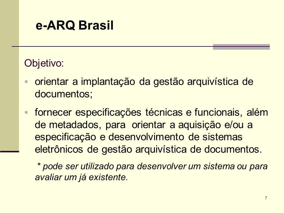 e-ARQ Brasil Objetivo: