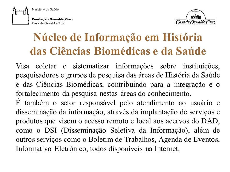 Núcleo de Informação em História das Ciências Biomédicas e da Saúde