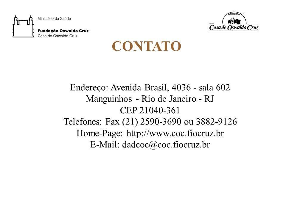 CONTATO Endereço: Avenida Brasil, 4036 - sala 602