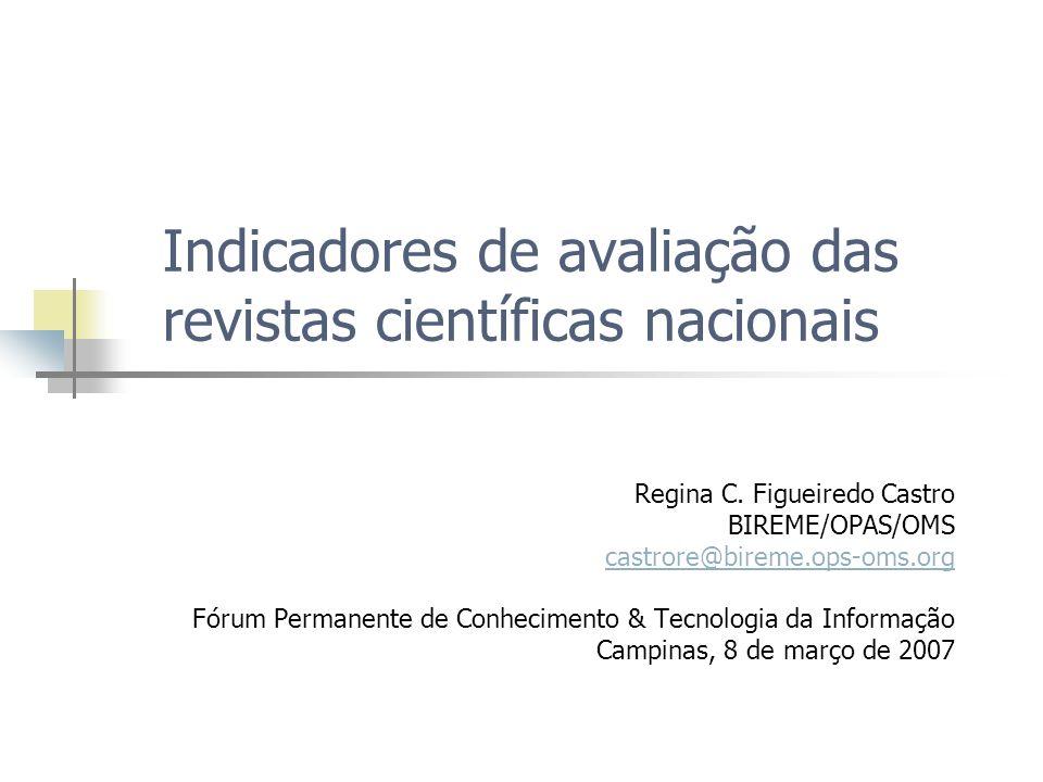 Indicadores de avaliação das revistas científicas nacionais