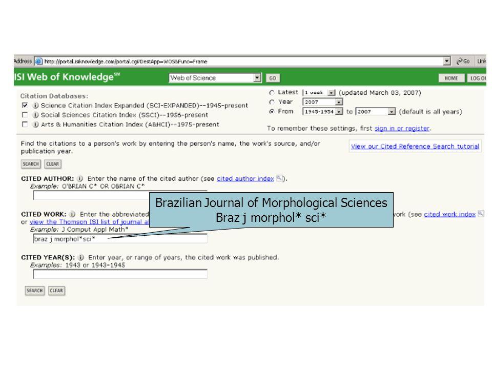 Brazilian Journal of Morphological Sciences