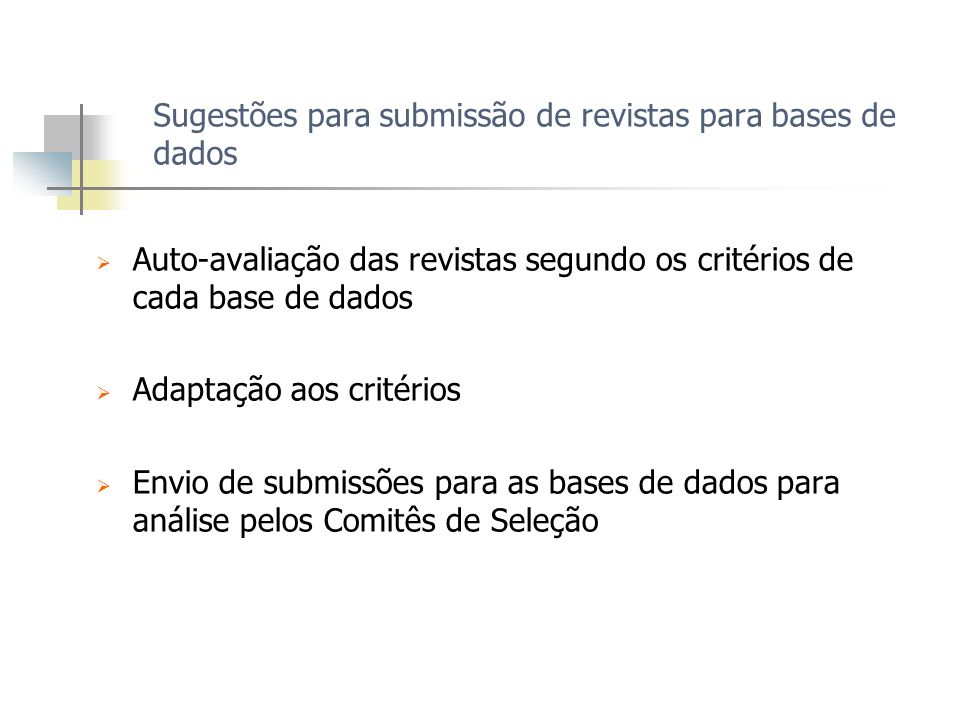 Sugestões para submissão de revistas para bases de dados
