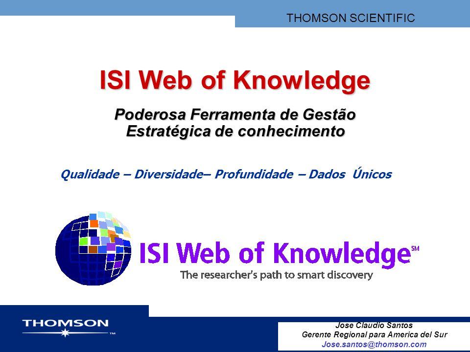 ISI Web of Knowledge Poderosa Ferramenta de Gestão Estratégica de conhecimento