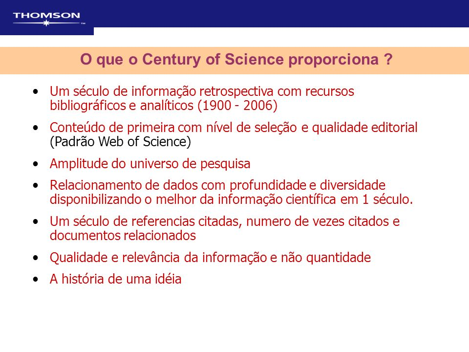 O que o Century of Science proporciona