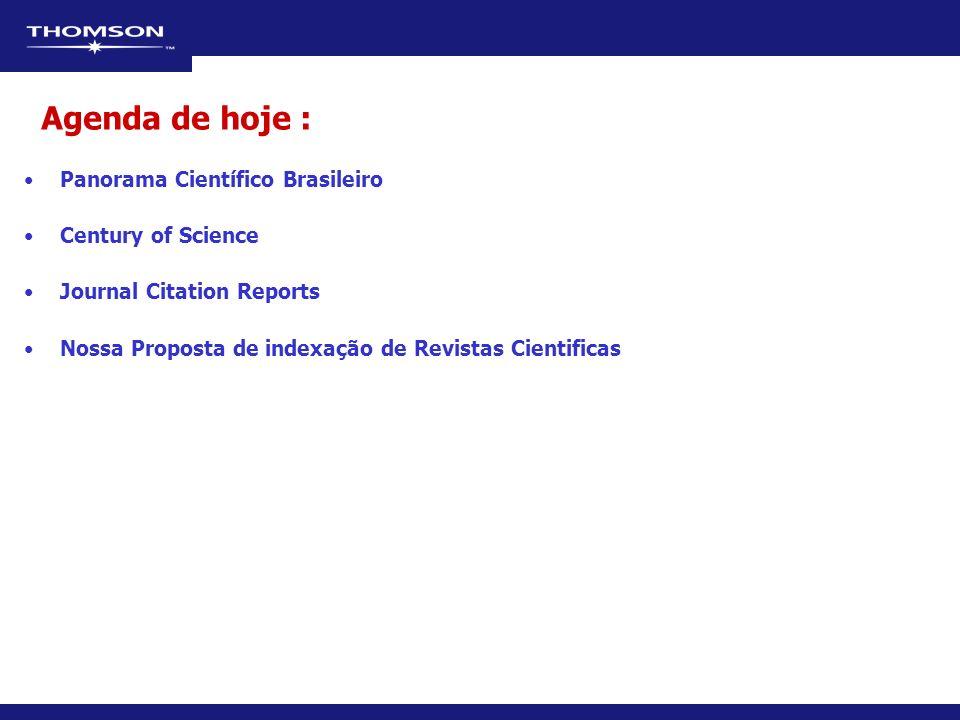 Agenda de hoje : Panorama Científico Brasileiro Century of Science