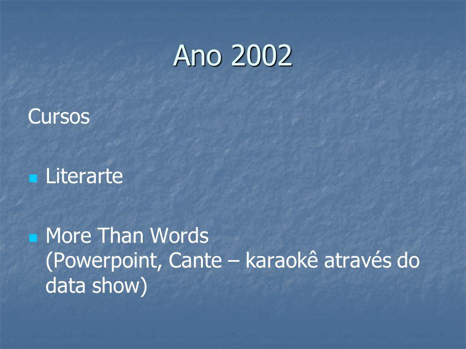 Ano 2002 Cursos. Literarte.