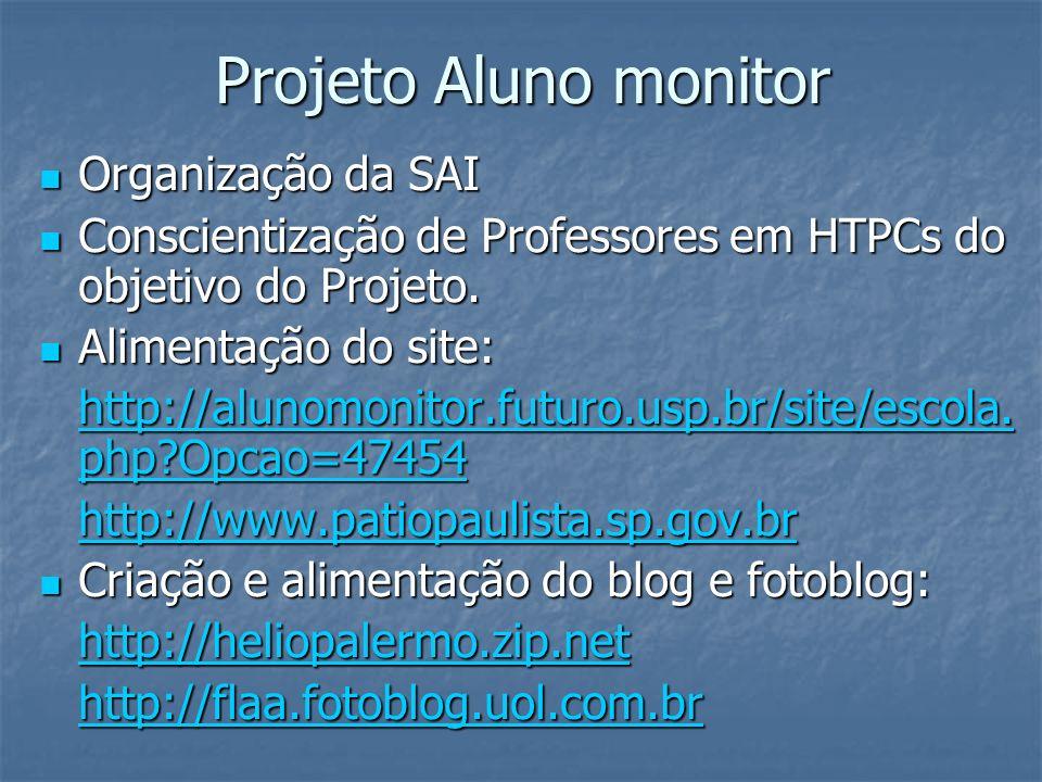 Projeto Aluno monitor Organização da SAI