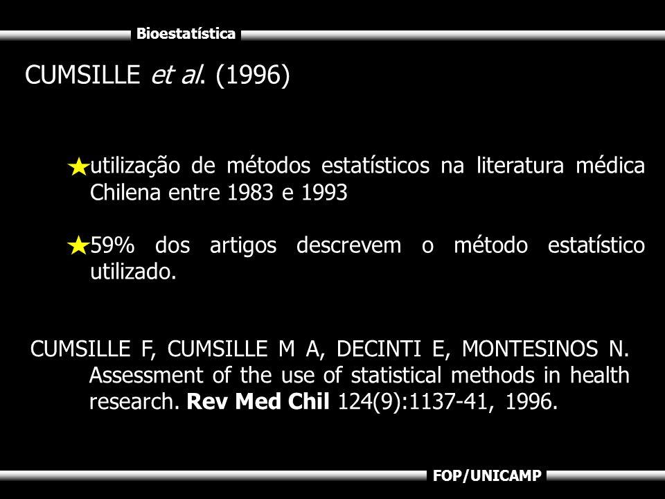 CUMSILLE et al. (1996)utilização de métodos estatísticos na literatura médica Chilena entre 1983 e 1993.