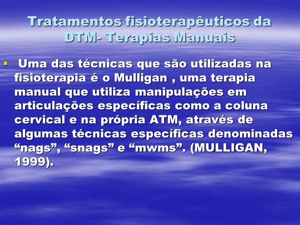 Tratamentos fisioterapêuticos da DTM- Terapias Manuais