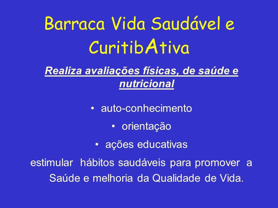 Barraca Vida Saudável e CuritibAtiva
