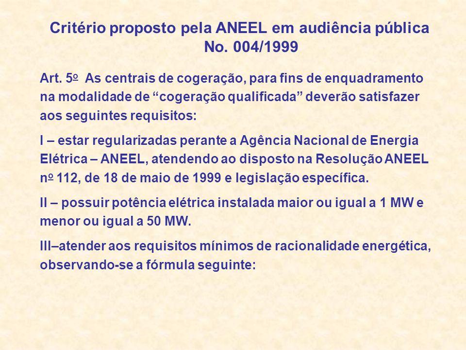 Critério proposto pela ANEEL em audiência pública No. 004/1999