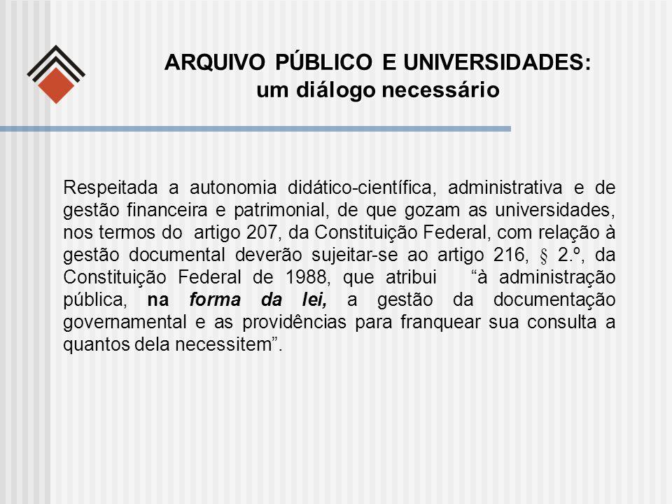ARQUIVO PÚBLICO E UNIVERSIDADES: um diálogo necessário