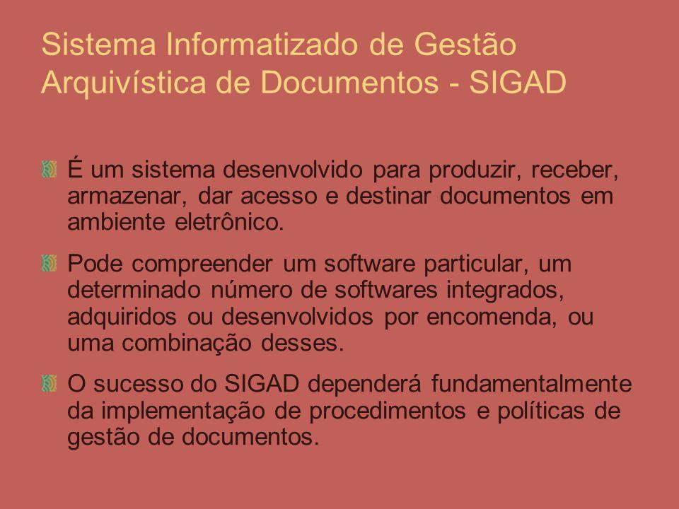 Sistema Informatizado de Gestão Arquivística de Documentos - SIGAD