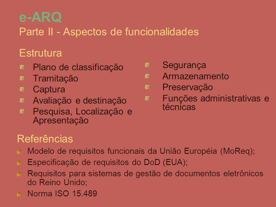 e-ARQ Parte II - Aspectos de funcionalidades