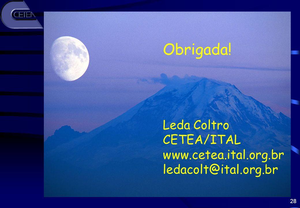 Obrigada! Leda Coltro CETEA/ITAL www.cetea.ital.org.br
