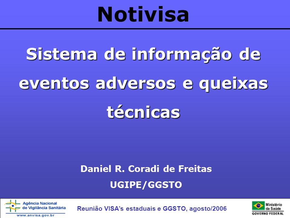 Notivisa Sistema de informação de eventos adversos e queixas técnicas