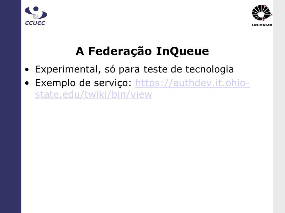 A Federação InQueue Experimental, só para teste de tecnologia