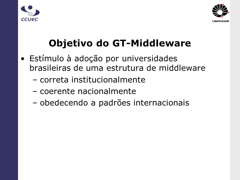 Objetivo do GT-Middleware