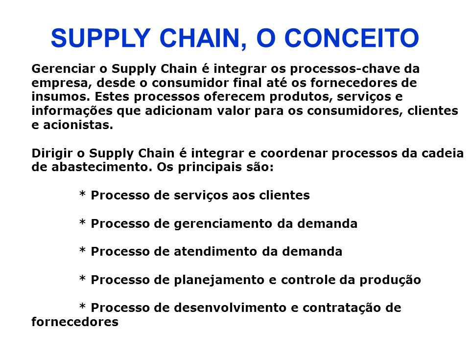 SUPPLY CHAIN, O CONCEITO