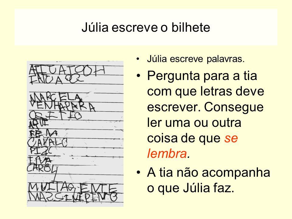 Júlia escreve o bilhete