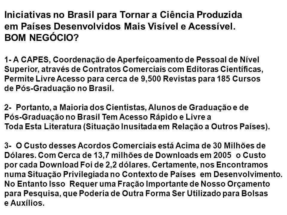 Iniciativas no Brasil para Tornar a Ciência Produzida