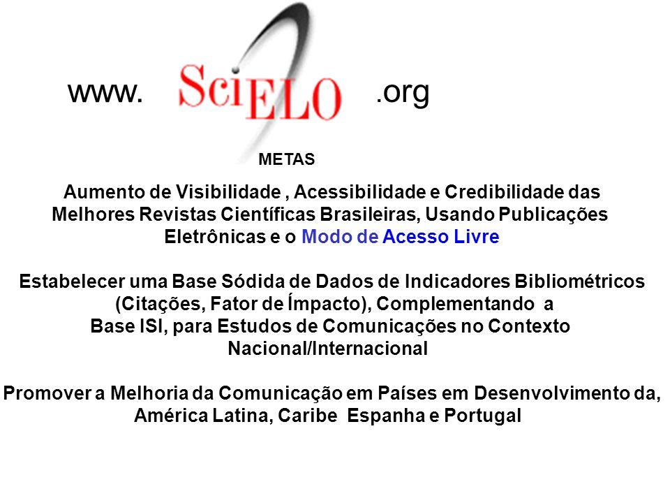 www. .org Aumento de Visibilidade , Acessibilidade e Credibilidade das
