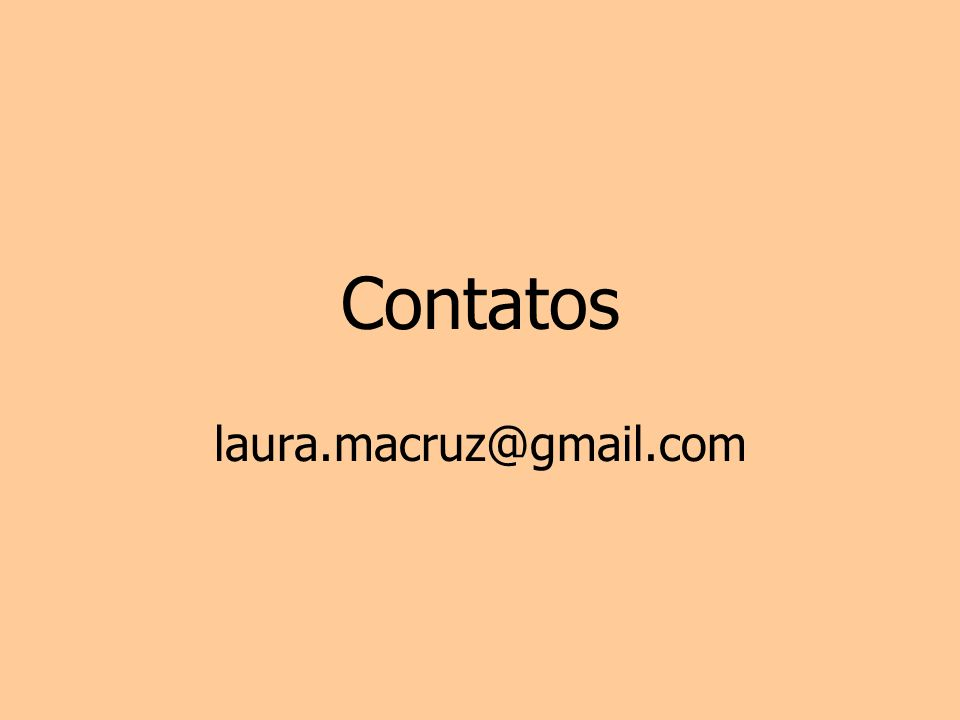 Contatos laura.macruz@gmail.com