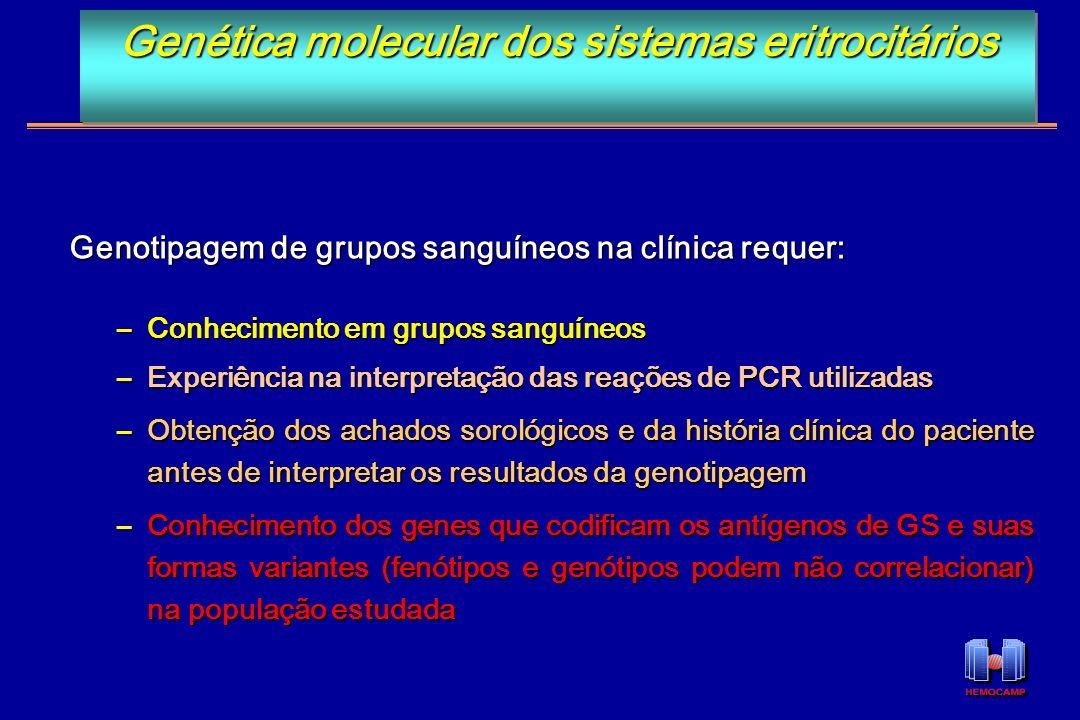 Genética molecular dos sistemas eritrocitários
