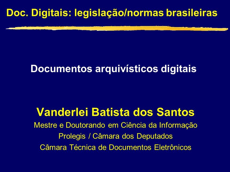 Documentos arquivísticos digitais Vanderlei Batista dos Santos