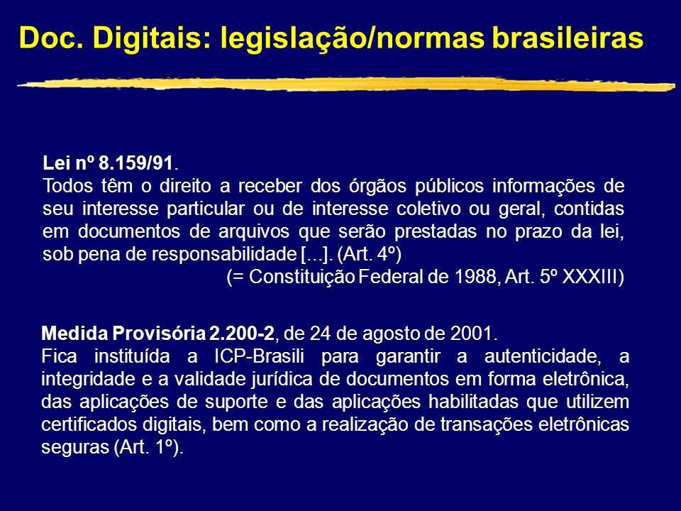 Lei nº 8.159/91.
