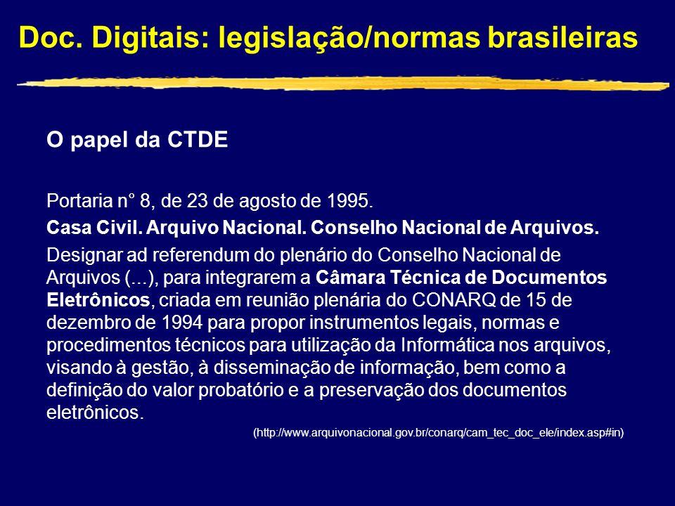 O papel da CTDE Portaria n° 8, de 23 de agosto de 1995.